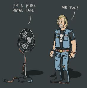 I_m_A_Huge_Metal_Fan_Me_Too_.gif