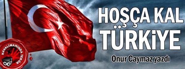 hoscakal-turkiye-2906161200_m2.jpg.jpg