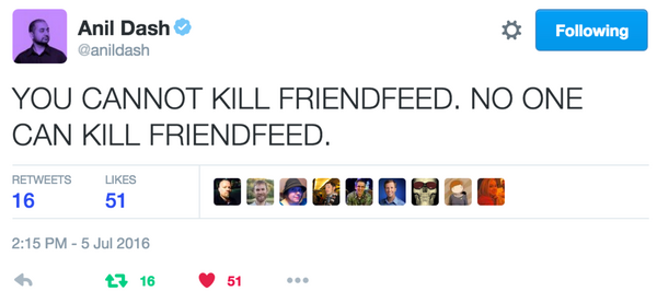 Anil_Dash_on_Twitter___YOU_CANNOT_KILL_FRIENDFEED._NO_ONE_CAN_KILL_FRIENDFEED._.png