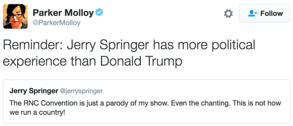 Parker_Molloy_on_Twitter___Reminder__Jerry_Springer_has_more_political_experience_than_Donald_Trump_https___t.co_C4o528YB3M_.png